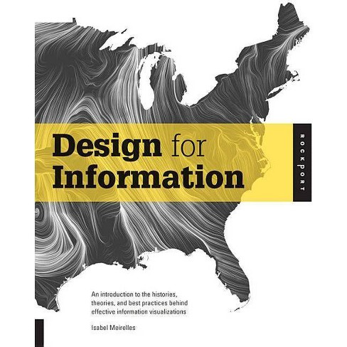 Design for Information - by  Isabel Meirelles (Paperback) - image 1 of 1