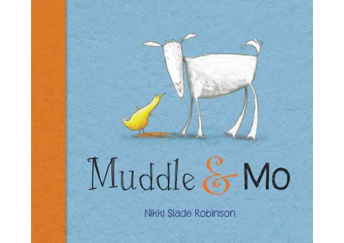Muddle & Mo (School And Library) (Nikki Slade Robinson) - image 1 of 1