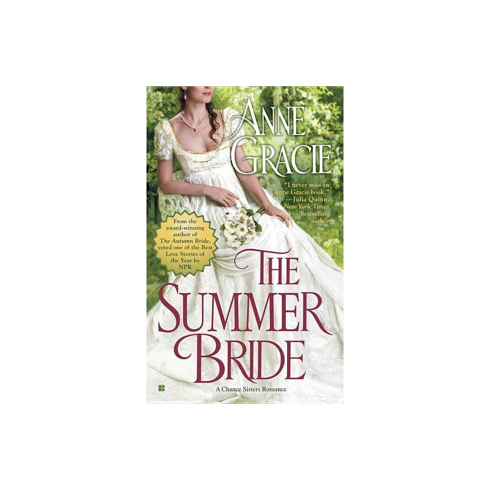 The Summer Bride Chance Sisters Romance By Anne Gracie Paperback
