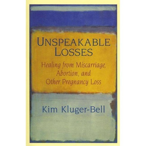 Unspeakable Losses - by  Kim Kluger-Bell (Paperback) - image 1 of 1