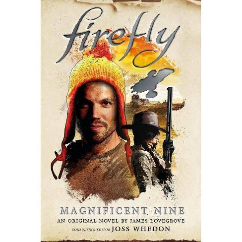 Firefly - The Magnificent Nine - by  James Lovegrove (Hardcover) - image 1 of 1