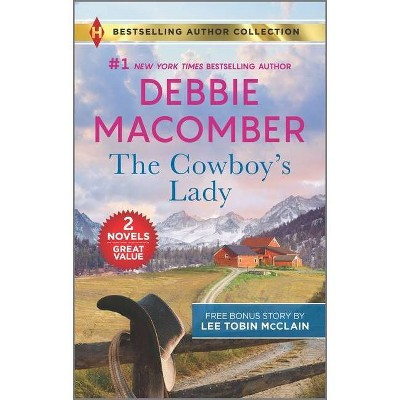 The Cowboy's Lady & Small-Town Nanny - by Debbie Macomber & Lee Tobin McClain (Paperback)