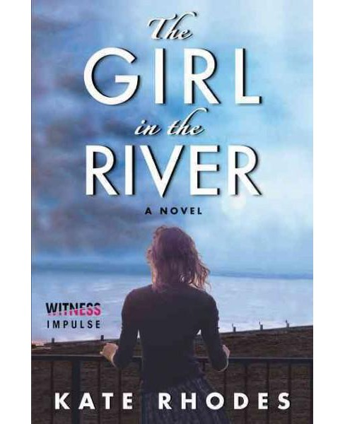 Girl in the River (Paperback) (Kate Rhodes) - image 1 of 1