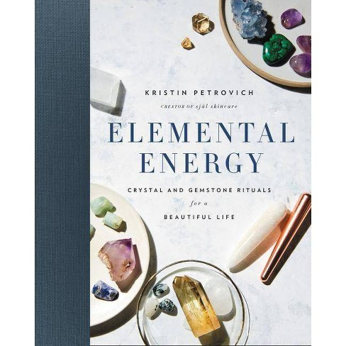 Elemental Energy - by  Kristin Petrovich (Hardcover) - image 1 of 1