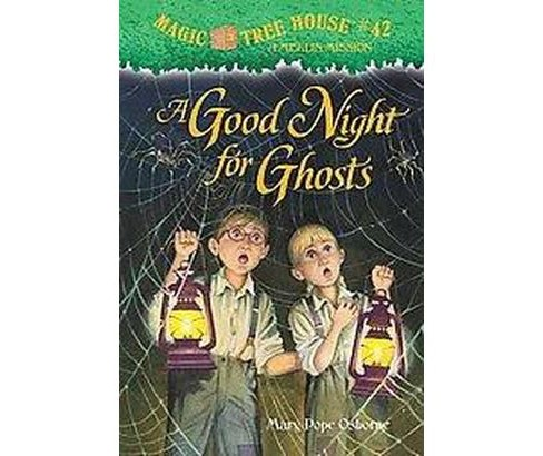 A Good Night for Ghosts ( Magic Tree House) (Hardcover) by Mary Pope Osborne - image 1 of 1