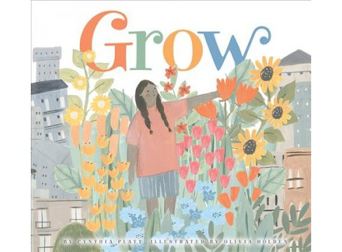 Grow -  by Cynthia Platt (School And Library) - image 1 of 1