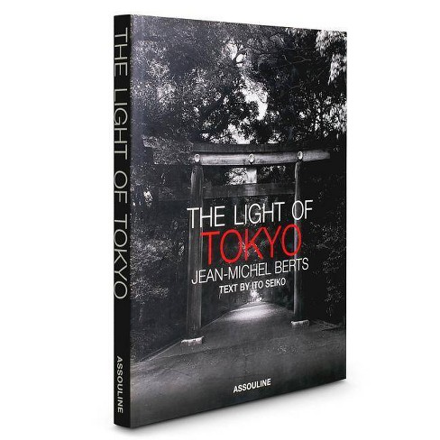 The Light of Tokyo - (Hardcover) - image 1 of 1