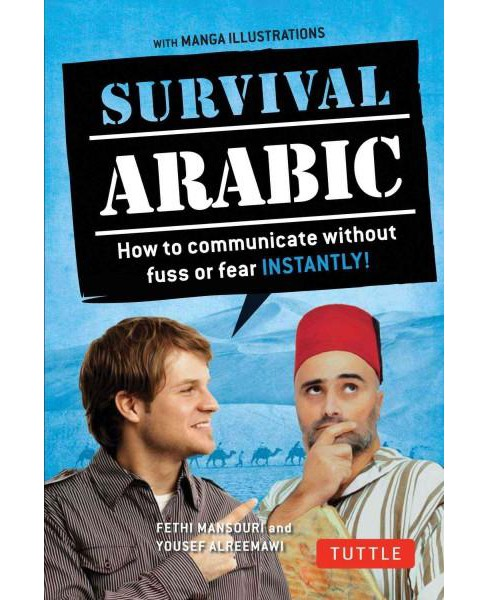 Survival Arabic Phrasebook & Dictionary : How to Communicate Without Fuss or Fear Instantly! (Arabic  - image 1 of 1