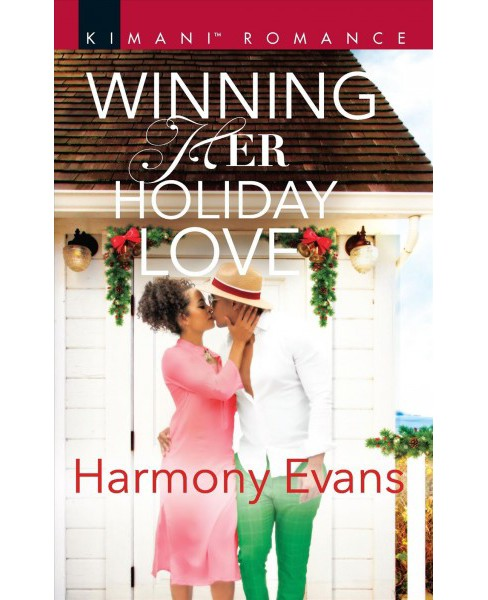 Winning Her Holiday Love -  (Kimani Romance) by Harmony Evans (Paperback) - image 1 of 1