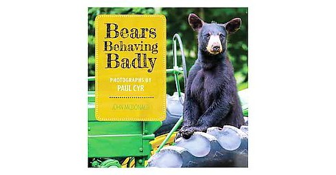 Bears Behaving Badly (Hardcover) (John McDonald) - image 1 of 1