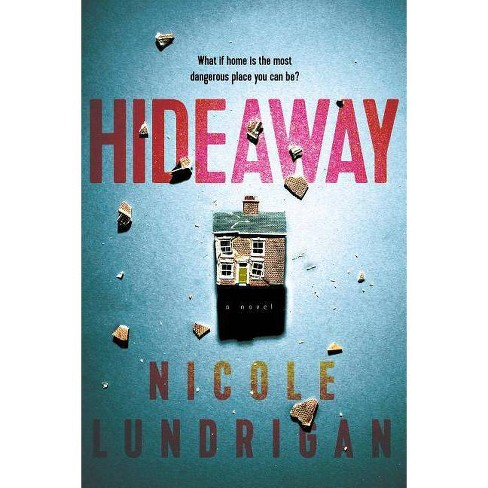 Hideaway - by  Nicole Lundrigan (Paperback) - image 1 of 1