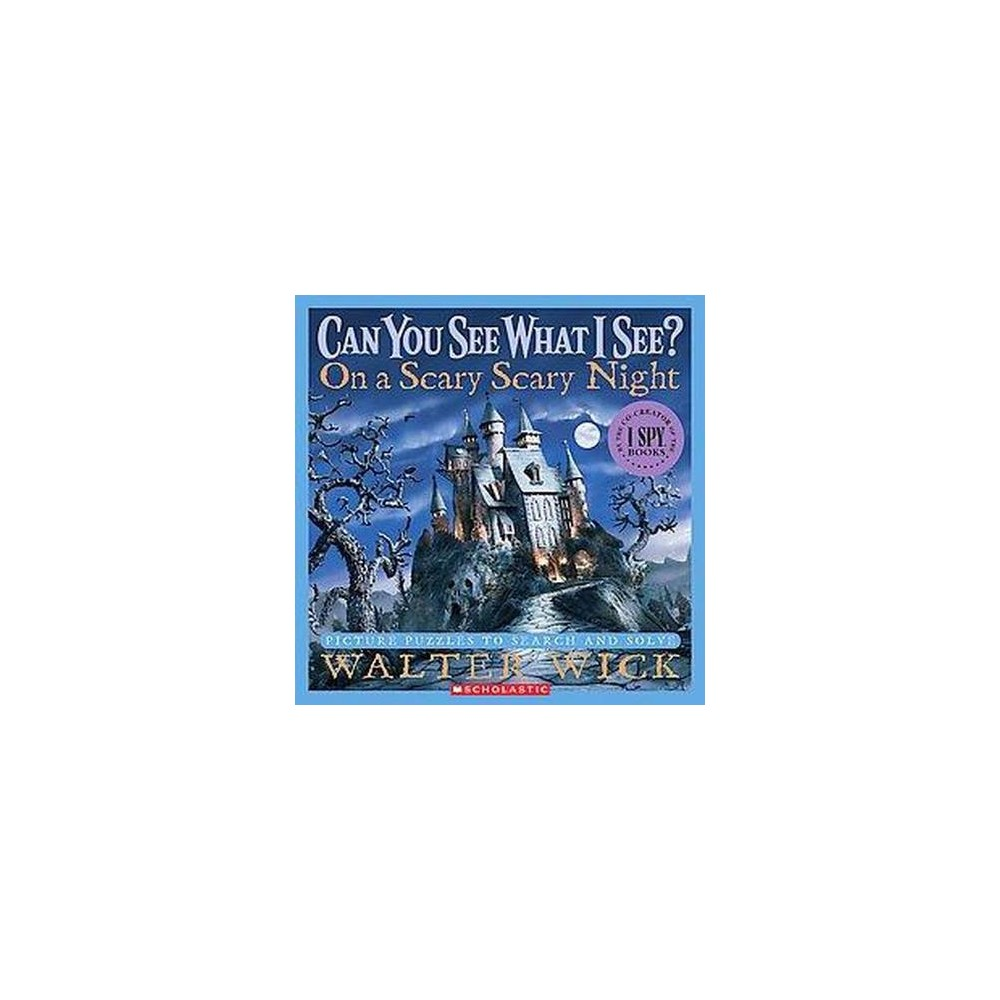 On A Scary Scary Night ( Can You See What I See?) (Hardcover) by Walter Wick