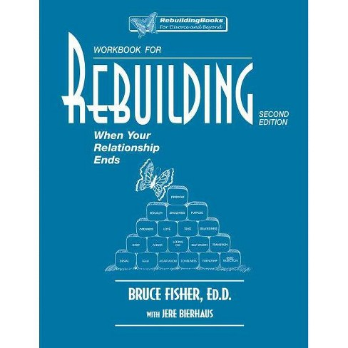 Workbook for Rebuilding - (Rebuilding Books; For Divorce and Beyond) 2 Edition by  Bruce Fisher - image 1 of 1