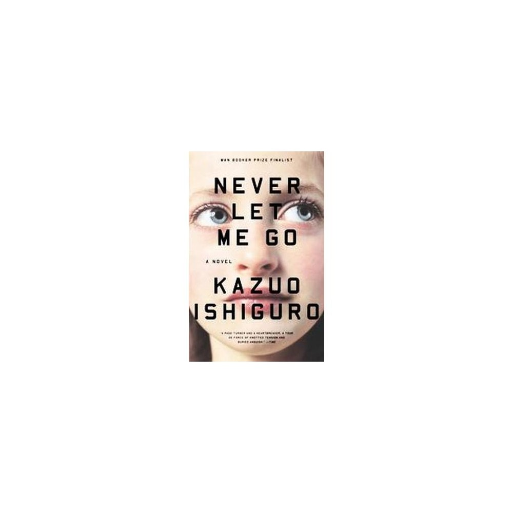 Never Let Me Go (Reprint) (Paperback) (Kazuo Ishiguro)