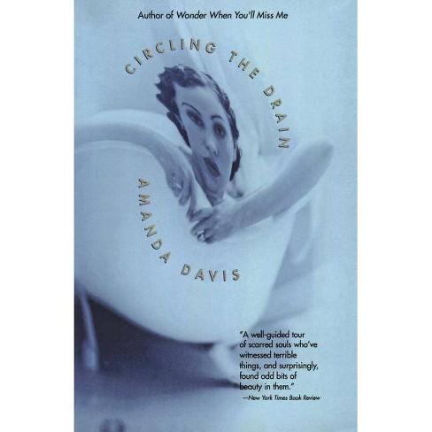 Circling the Drain - by  Amanda Davis (Paperback) - image 1 of 1