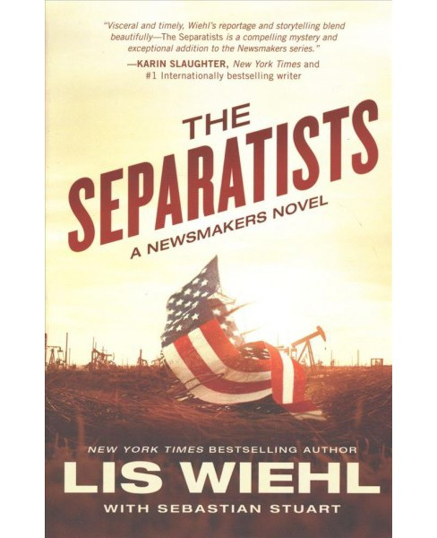 Separatists -  Reprint (Newsmakers) by Lis W. Wiehl (Paperback) - image 1 of 1