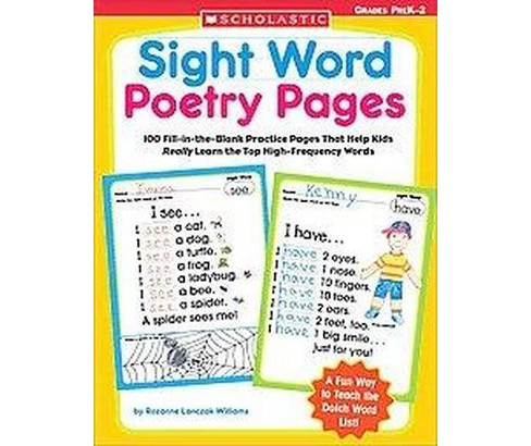 Sight Word Poetry Pages : 100 Fill-in-the-blank Practice Pages That Help Kids Really Learn The Top - image 1 of 1