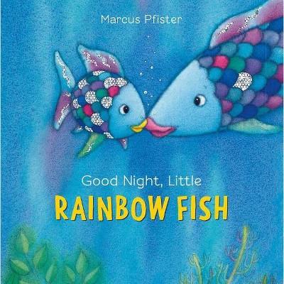 Good Night, Little Rainbow Fish - by Marcus Pfister (Board_book)