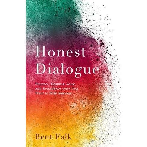 Honest Dialogue - by  Bent Falk (Paperback) - image 1 of 1