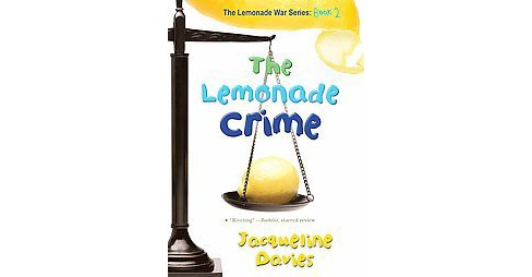 Lemonade Crime (Reprint) (Paperback) (Jacqueline Davies) - image 1 of 1