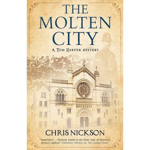 Molten City - (Tom Harper Mystery) by  Chris Nickson (Hardcover) - image 1 of 1