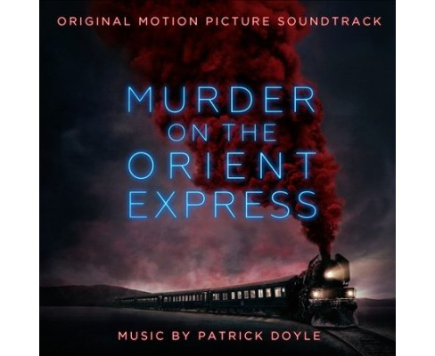 Patrick Doyle - Murder On The Orient Express (Osc) (CD) - image 1 of 1