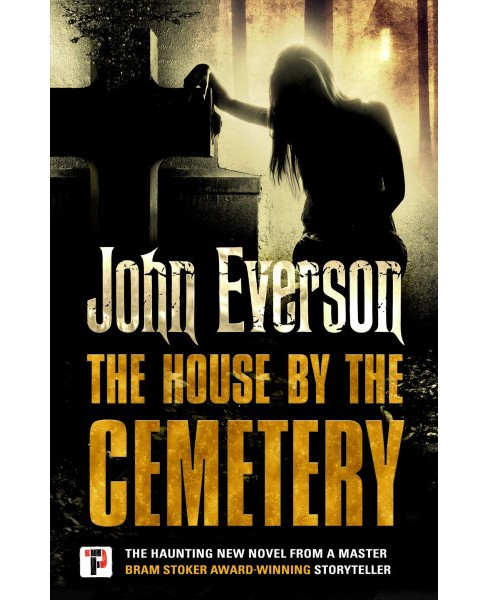 House by the Cemetery -  New (Fiction Without Frontiers) by John Everson (Hardcover) - image 1 of 1