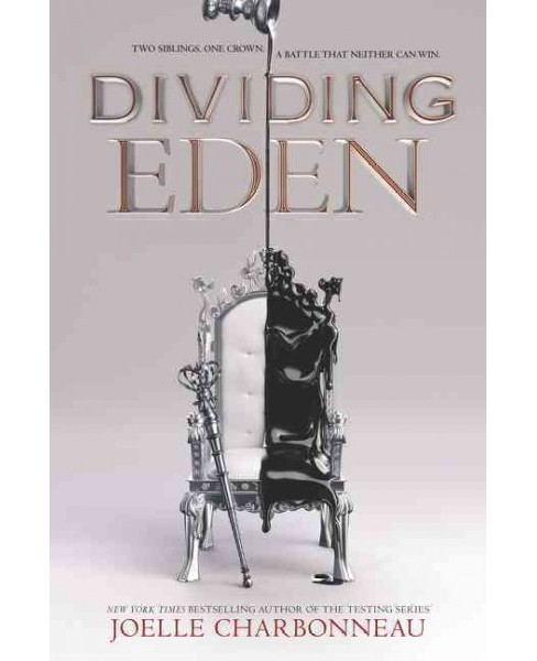 Dividing Eden -  by Joelle Charbonneau (Hardcover) - image 1 of 1