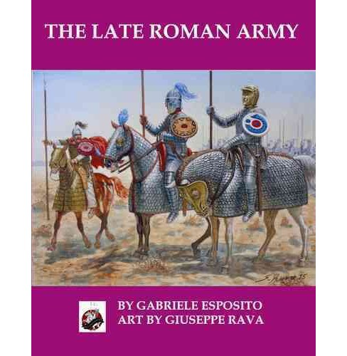 Late Roman Army (Paperback) (Gabriele Esposito) - image 1 of 1