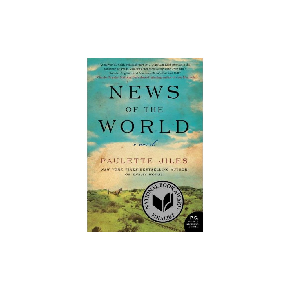 News of the World - Reprint by Paulette Jiles (Paperback)