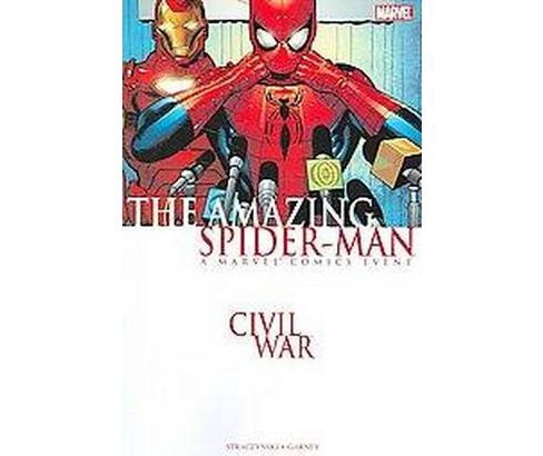 Civil War : The Amazing Spider-man (Paperback) (J. Michael Straczynski) - image 1 of 1