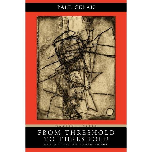 From Threshold to Threshold - by  Paul Celan (Paperback) - image 1 of 1