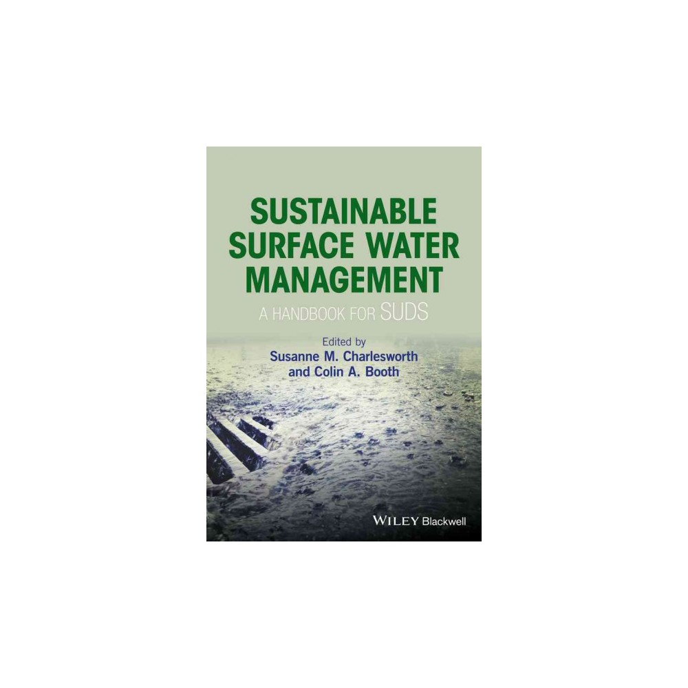 Sustainable Surface Water Management : A Handbook for Suds (Hardcover) (Susanne M. Charlesworth)