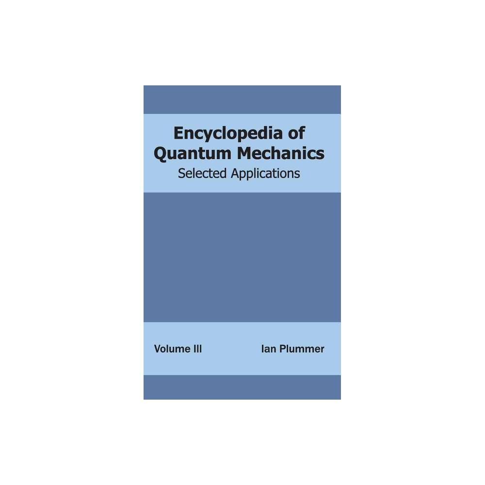 Encyclopedia of Quantum Mechanics - (Hardcover)