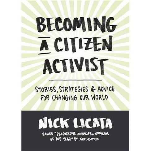 Becoming a Citizen Activist - by  Nick Licata (Hardcover) - image 1 of 1