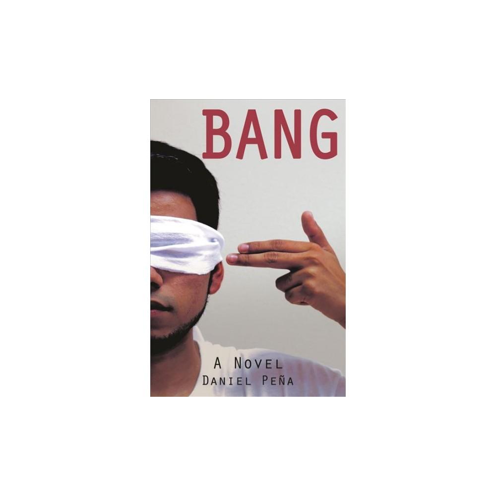 Bang - by Daniel Penu0303a (Paperback)