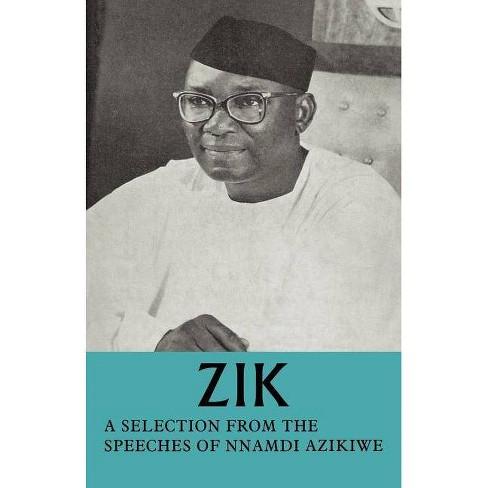 Zik - by  Nnamdi Azikiwe (Paperback) - image 1 of 1