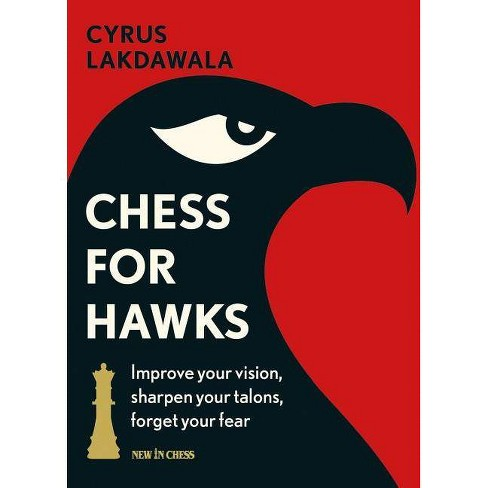 Chess for Hawks - by  Cyrus Lakdawala (Paperback) - image 1 of 1