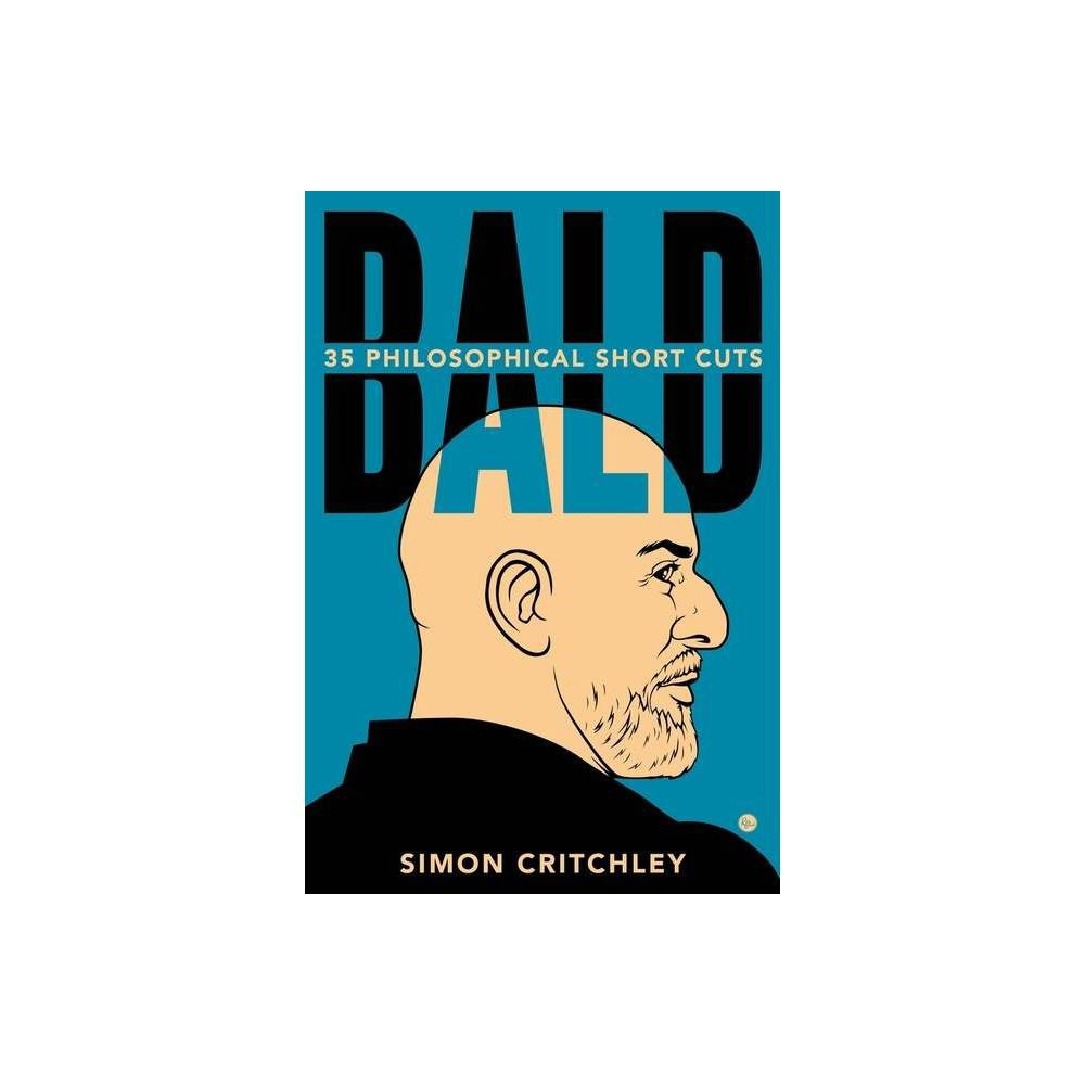 Bald By Simon Critchley Hardcover