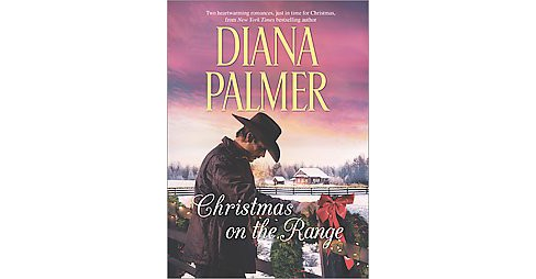 Christmas on the Range : Winter Roses / Cattleman's Choice (Hardcover) (Diana Palmer) - image 1 of 1