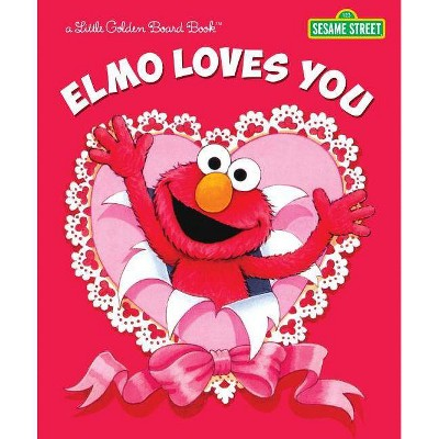 Elmo Loves You - by  Sarah Albee (Board Book)