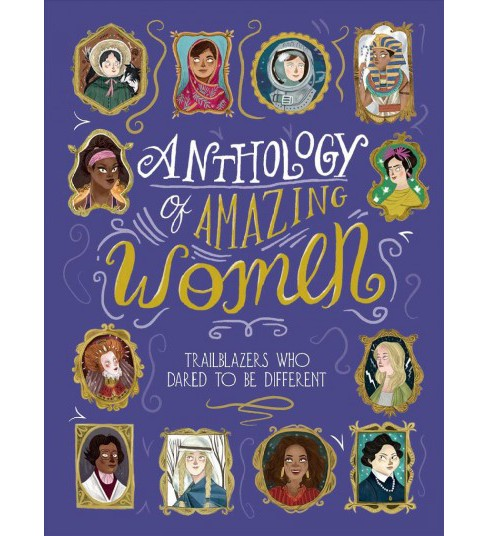 Anthology of Amazing Women -  by Sandra Lawrence (Hardcover) - image 1 of 1
