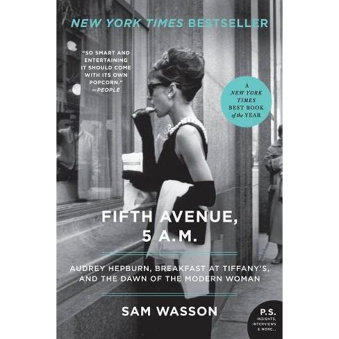 Fifth Avenue, 5 AM (Reprint) (Paperback) by Sam Wasson - image 1 of 1