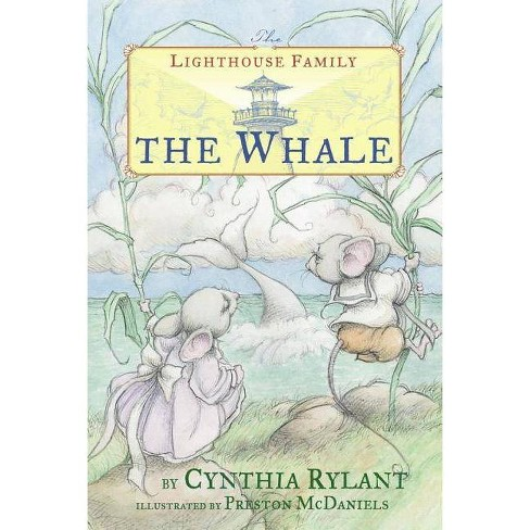 The Whale - (Lighthouse Family (Paperback)) by  Cynthia Rylant (Paperback) - image 1 of 1