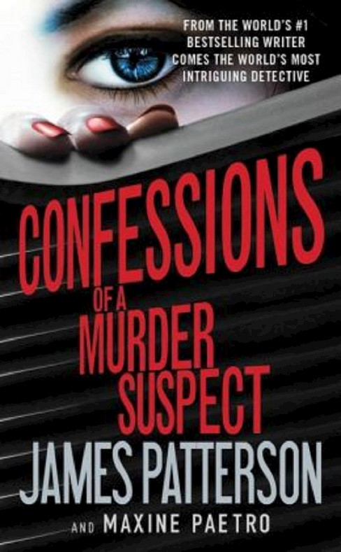 Confessions of a Murder Suspect ( Confessions) (Paperback) by James Patterson - image 1 of 1