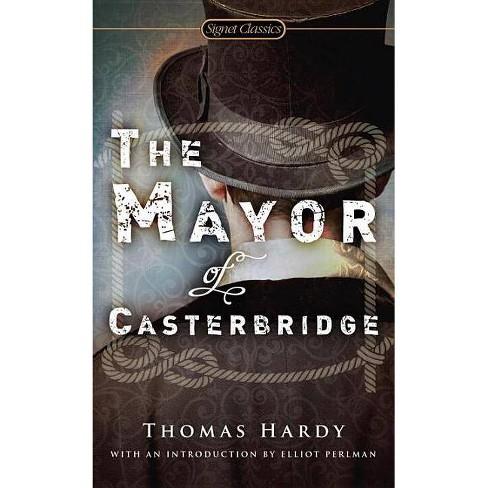 The Mayor of Casterbridge - by  Thomas Hardy (Paperback) - image 1 of 1
