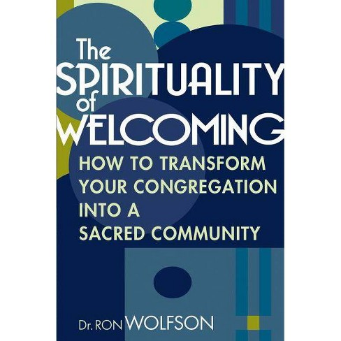The Spirituality of Welcoming - by  Ron Wolfson (Paperback) - image 1 of 1