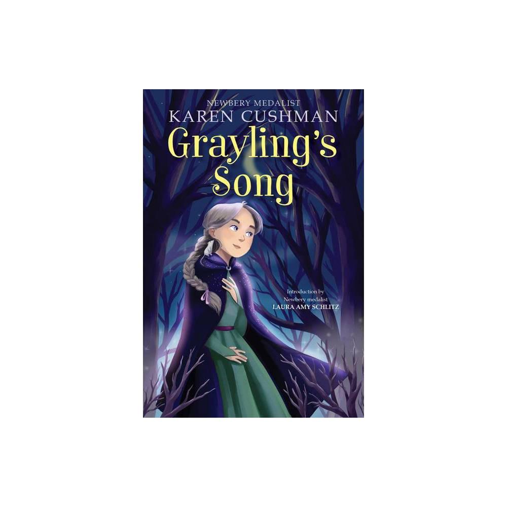 Grayling S Song By Karen Cushman Paperback