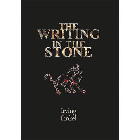 The Writing in the Stone - by  Irving Finkel (Paperback) - image 1 of 1