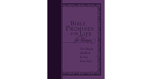 Bible Promises for Life for Women : The Ultimate Handbook for Your Every Need (Paperback) - image 1 of 1
